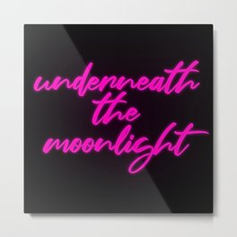 Underneath the Moonlight Metal Print