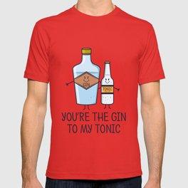 You're The Gin To My Tonic - Gin Pun T-shirt