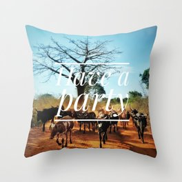 Motus Operandi Collection: Have a party Throw Pillow
