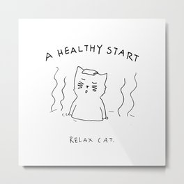Relax Cat, A Healthy Start, Sento Metal Print