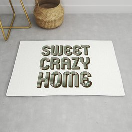 Sweet crazy home quotes  Rug