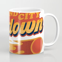 Grind city get down Coffee Mug