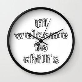 hi welcome to chili's Wall Clock