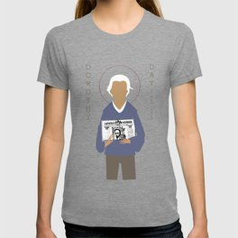 Dorothy Day T-shirt