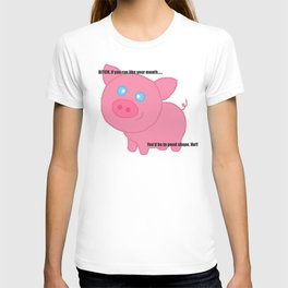 Cute pig insults you T-shirt