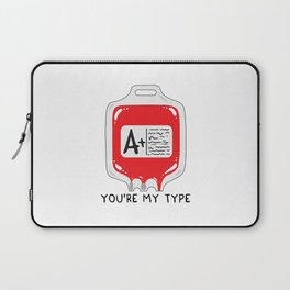 You're my type Laptop Sleeve