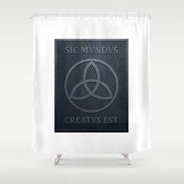 SIC MUNDUS CREATUS EST Shower Curtain