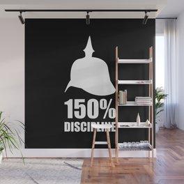 Prussia 150% discipline Wall Mural