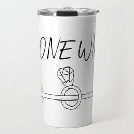 THIS ONE WILL DO Travel Mug