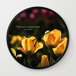 Never Suppress A Generous Thought Wall Clock