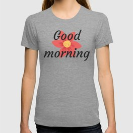 Good morning | Buenos días T-shirt