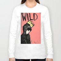 into the wild Long Sleeve T-shirts featuring Wild by Kristina K.