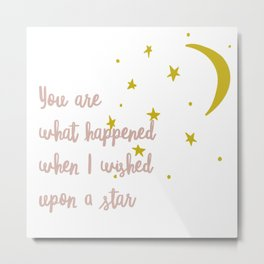 When I Wished Upon a Star Nursery Decor Metal Print