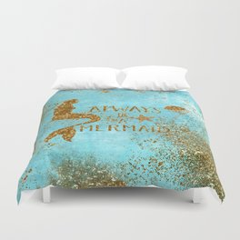 ALWAYS BE A MERMAID-Gold Faux Glitter Mermaid Saying Duvet Cover