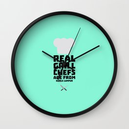 Real Grill Chefs are from Kuala Lumpur Dne7x Wall Clock