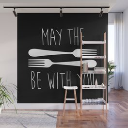 May The Forks Be With You Wall Mural