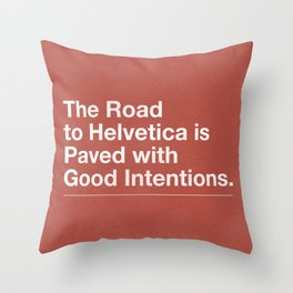 The Road to Helvetica Throw Pillow