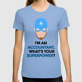 Accountant. What's Your Superpower? T-shirt