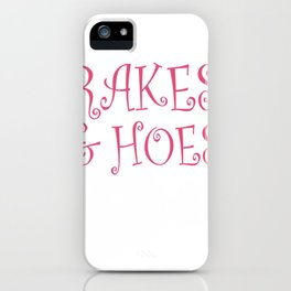Rakes and Hoes iPhone Case