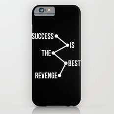 Success is the Best Revenge Light iPhone 6s Slim Case