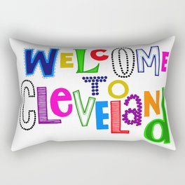 Welcome to Cleveland Rectangular Pillow
