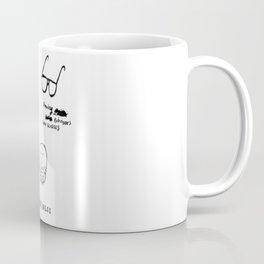 Easy Come, Easy Go Coffee Mug