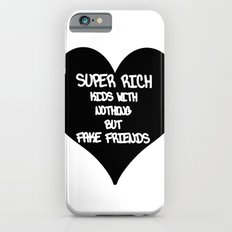 super rich kids iPhone 6s Slim Case