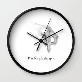 P is for phalanges Wall Clock