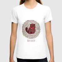 beaver T-shirts featuring Baby Beaver by haidishabrina