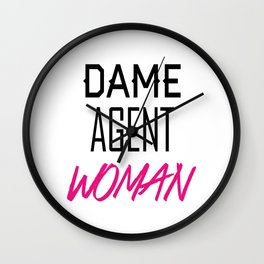 Dame, Agent, Woman. Wall Clock