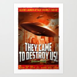 """""""They Came to Destroy Us"""" - Retro, Sci-fi, Movie Poster Art Print"""