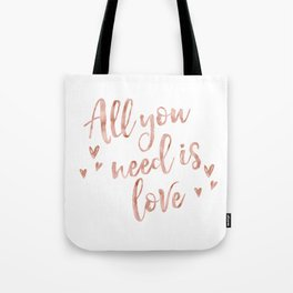 All you need is love - rose gold and hearts Tote Bag