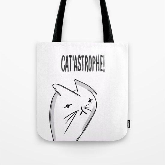 It's a Cat 'astrophe!!! Tote Bag