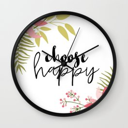 Choose Happy Wall Clock
