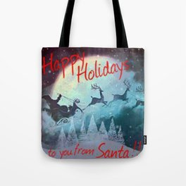 Happy Holidays To You From Santa Tote Bag