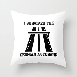 i survived the german autobahn i survived Throw Pillow