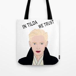 In Tilda We Trust Tote Bag