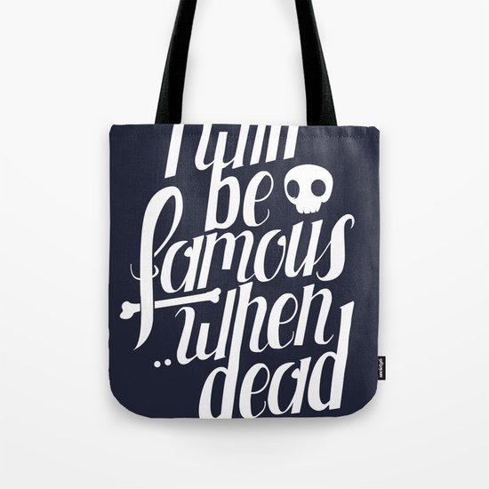 Famous.. Tote Bag