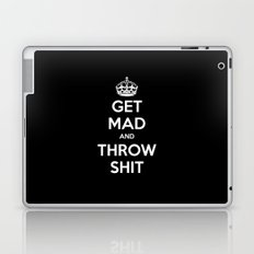 Keep Calm and Get Mad and Throw Shit Laptop & iPad Skin