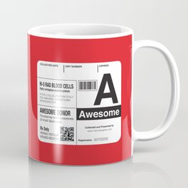 My Blood Type is A, for Awesome! Coffee Mug