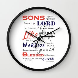 Sons are a heritage from the LORD, children a reward from him... Wall Clock