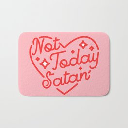 not today satan II Bath Mat