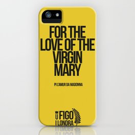 PI L'AMUR DA MADONNA iPhone Case