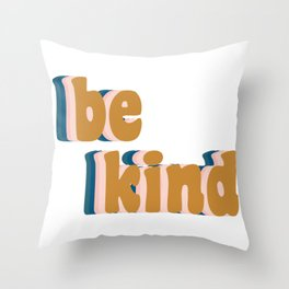 Be Kind Fun Retro Lettering Throw Pillow