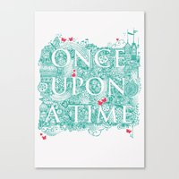 once upon a  time Canvas Prints featuring Once Upon A Time by Becca Pike