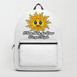 When they go low we get High Kawaii Sun Backpack