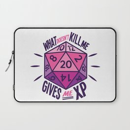 Role Playing What Doesn't Kill Me Gives Me XP Laptop Sleeve