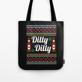 Dilly Dilly Beer Ugly Shirt Tote Bag