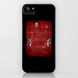 Die Young iPhone Case