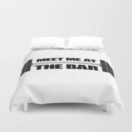 Meet Me At The Bar Duvet Cover